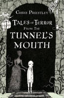 Tales of Terror from the Tunnel's Mouth - Tales of Terror (Hardback)
