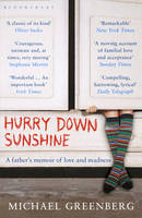 Hurry Down Sunshine: A Father's Memoir of Love and Madness (Paperback)