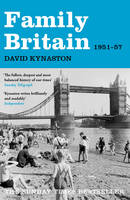 Family Britain, 1951-1957 - Tales of a New Jerusalem (Paperback)