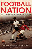 Football Nation: Sixty Years of the Beautiful Game (Paperback)