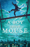 A Boy Called MOUSE (Paperback)