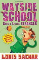 Wayside School Gets a Little Stranger - Wayside School (Paperback)