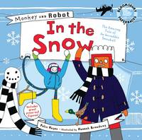 Monkey and Robot: In the Snow - Monkey and Robot (Paperback)