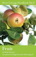 Fruit: River Cottage Handbook No.9 (Hardback)