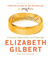 Committed: A Sceptic Makes Peace with Marriage (CD-Audio)