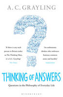 Thinking of Answers: Questions in the Philosophy of Everyday Life (Paperback)