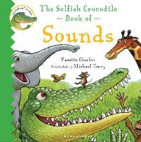 The Selfish Crocodile Book of Sounds (Board book)