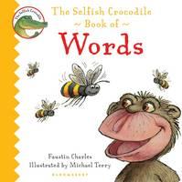 The Selfish Crocodile Book of Words (Board book)