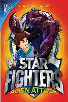 STAR FIGHTERS 1: Alien Attack - Star Fighters (Paperback)
