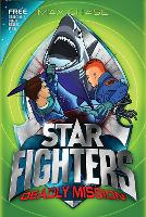 STAR FIGHTERS 2: Deadly Mission - Star Fighters (Paperback)