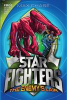 STAR FIGHTERS 3: The Enemy's Lair - Star Fighters (Paperback)