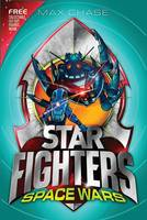 STAR FIGHTERS 6: Space Wars! - Star Fighters (Paperback)