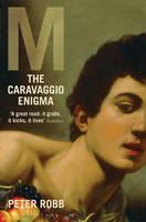 M: The Caravaggio Enigma: Reissued (Paperback)