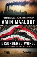 Disordered World: A Vision for the Post-9/11 World (Paperback)