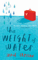 The Weight of Water (Hardback)