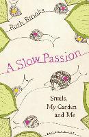 A Slow Passion