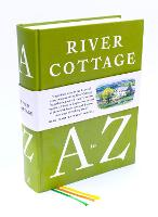 River Cottage A to Z