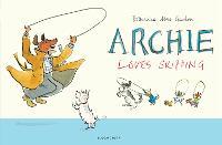 Archie Loves Skipping (Hardback)
