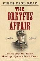 The Dreyfus Affair: The Story of the Most Infamous Miscarriage of Justice in French History (Paperback)