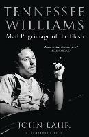Tennessee Williams: Mad Pilgrimage of the Flesh (Paperback)