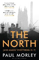 The North: (And Almost Everything In It) (Paperback)