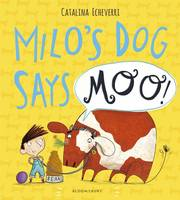 Milo's Dog Says MOO! (Hardback)