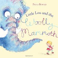 Little Lou and the Woolly Mammoth (Hardback)