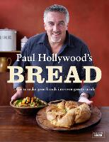 Paul Hollywood's Bread (Hardback)