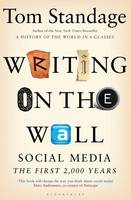 Writing on the Wall: Social Media - The First 2,000 Years (Paperback)