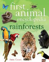 First Animal Encyclopedia Rainforests - First Animal Encyclopedia (Hardback)