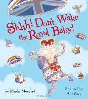 Shhh! Don't Wake the Royal Baby! (Paperback)
