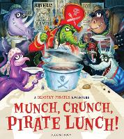 Munch, Crunch, Pirate Lunch! (Paperback)