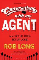 Conversations with My Agent and Set Up, Joke, Set Up, Joke