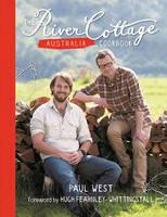 The River Cottage Australia Cookbook (Hardback)