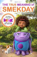 The True Meaning of Smekday - Film Tie-in to HOME, the Major Animation (Paperback)