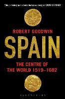 Spain: The Centre of the World 1519-1682 (Paperback)