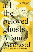 All the Beloved Ghosts (Paperback)