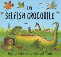 The Selfish Crocodile: Big Book (Paperback)