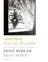 Another Way of Telling: A Possible Theory of Photography (Paperback)