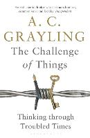 The Challenge of Things: Thinking Through Troubled Times (Paperback)