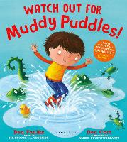 Watch Out for Muddy Puddles! (Hardback)
