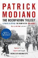 The Occupation Trilogy: La Place de l'Etoile - The Night Watch - Ring Roads (Paperback)