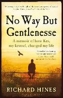 No Way But Gentlenesse