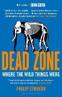 Dead Zone: Where the Wild Things Were (Paperback)