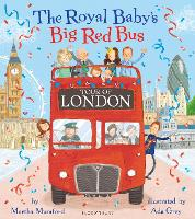 The Royal Baby's Big Red Bus Tour of London (Paperback)
