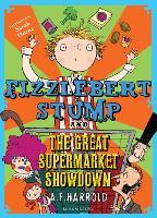Fizzlebert Stump and the Great Supermarket Showdown - Fizzlebert Stump 1 (Paperback)