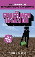 Minecrafters: The Endermen Invasion: An Unofficial Gamer's Adventure - An Unofficial Gamer's Adventure (Paperback)