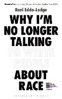 Why I'm No Longer Talking to White People About Race (Hardback)
