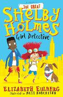 The Great Shelby Holmes: Girl Detective (Paperback)