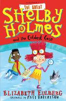The Great Shelby Holmes and the Coldest Case (Paperback)